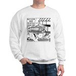 Build a home where the buffalo roam? Sweatshirt