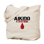 In My Blood (Aikido) Tote Bag