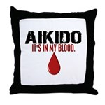 In My Blood (Aikido) Throw Pillow