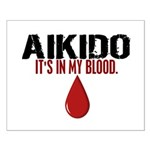 In My Blood (Aikido) Small Poster