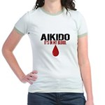 In My Blood (Aikido) Jr. Ringer T-Shirt