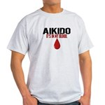 In My Blood (Aikido) Light T-Shirt