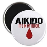 In My Blood (Aikido) Magnet