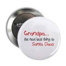 Grandpa, The Next Best Thing To Santa Claus 2.25""