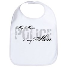 My Mom is My Hero - POLICE Bib