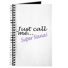 Just Call Me Super Nana Journal
