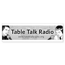 Table Talk Radio Bumper Sticker