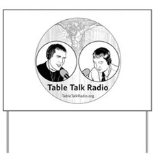 Table Talk Radio Yard Sign
