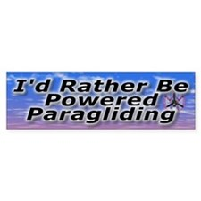 I'd Rather Be Powered Paragliding Bumper Bumper Sticker