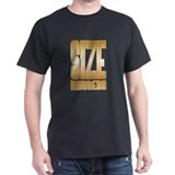 Size Matters  T-Shirt