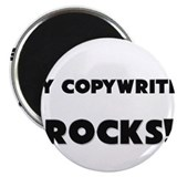 MY Copywriter ROCKS! Magnet