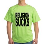 Religion Sucks Green T-Shirt