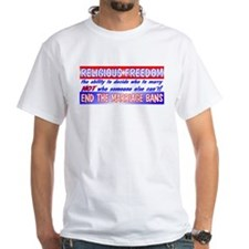 RELIGIOUS FREEDOM IS the FREEDOM TO MARRY Shirt