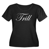 TRILL Women's Plus Size Scoop Neck Dark T-Shirt