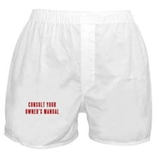 CONSULT YOUR OWNER'S MANUAL Boxer Shorts