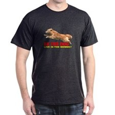 Be The Dog T-Shirt