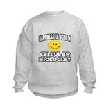 """Happiness..Cell Biologist"" Sweatshirt"