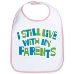 I Still Live With My Parents Bib