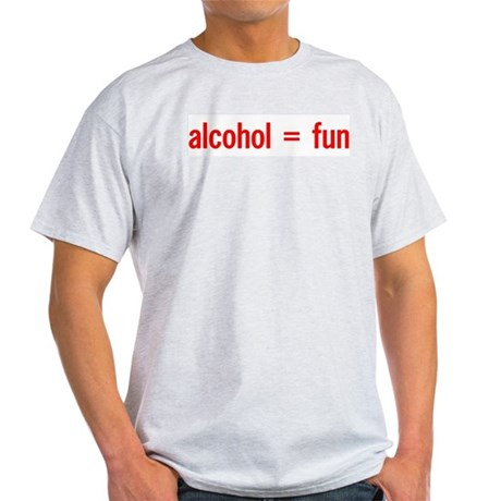 Alcohol = Fun Ash Grey T-Shirt