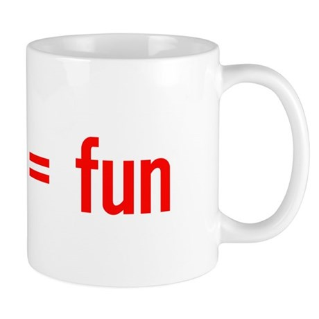 Alcohol = Fun Mug