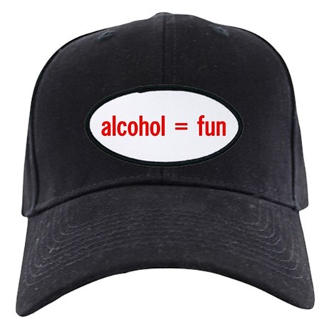 Alcohol = Fun Black Cap