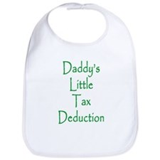 """Daddy's Little Tax Deduction"" Bib"
