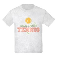 Daddy's Future Tennis Pro T-Shirt