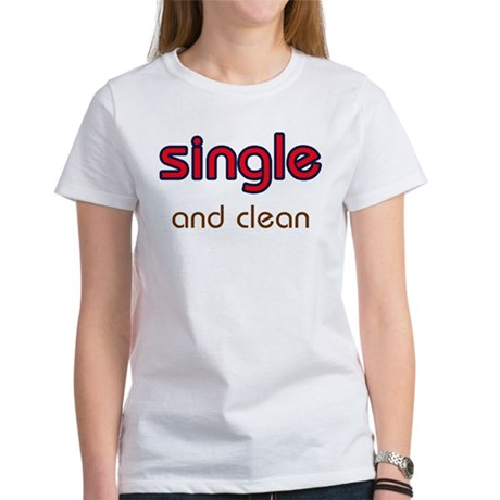 Single & Clean Women's T-Shirt