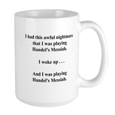 I had this nightmare . . . Mug