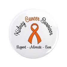 """Kidney Cancer Survivor 3.5"""" Button"""