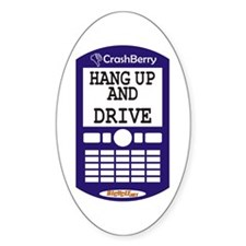CrashBerry - Hang Up and Drive! Oval Decal