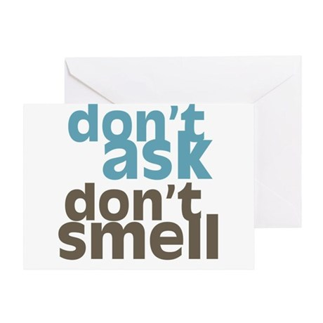 Don't Ask Don't Smell Greeting Card