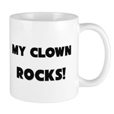 MY Clown ROCKS! Mug
