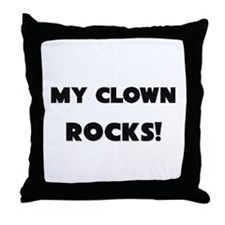 MY Clown ROCKS! Throw Pillow