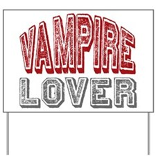 Vampire Lover Twilight Book Movie Yard Sign