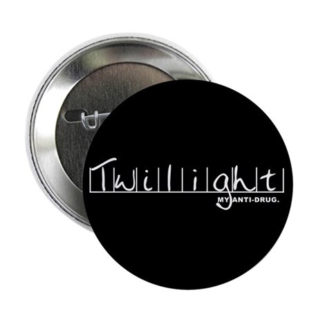 "Twilight My Anti-Drug 2.25"" Button (10 pack)"