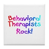Behavioral Therapists Rock! Tile Coaster
