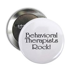 "Behavioral Therapists Rock! 2.25"" Button (100 pack"