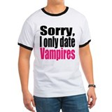 Sorry, I only date vamps T