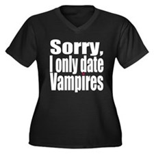 Sorry, I only date vamps Women's Plus Size V-Neck