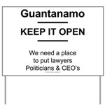 Guantanamo lover Yard Sign