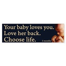 Choose Life Bumper Bumper Sticker