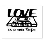 Love is a Mix Tape Small Poster