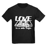 Love is a Mix Tape Kids Dark T-Shirt