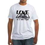 Love is a Mix Tape Fitted T-Shirt
