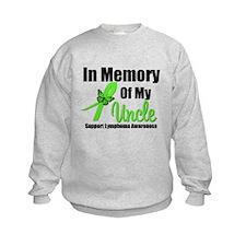 In Memory of My Uncle Sweatshirt