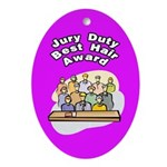 Jury Duty Best Hair Award Oval Ornament
