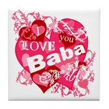 I Love You Baba Tile Coaster
