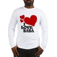 I Love Baba Long Sleeve T-Shirt