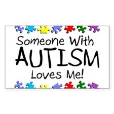 Someone With Autism Loves Me! Rectangle Decal
